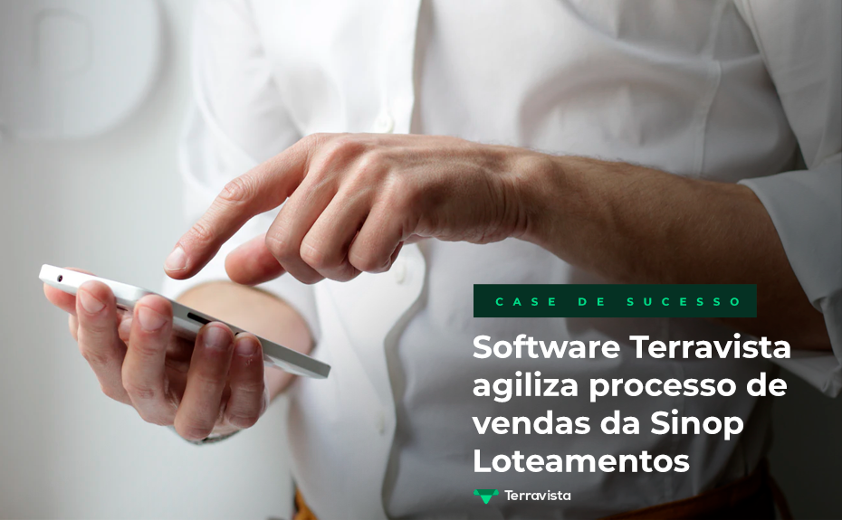 Software Terravista agiliza processo de vendas da Sinop Loteamentos